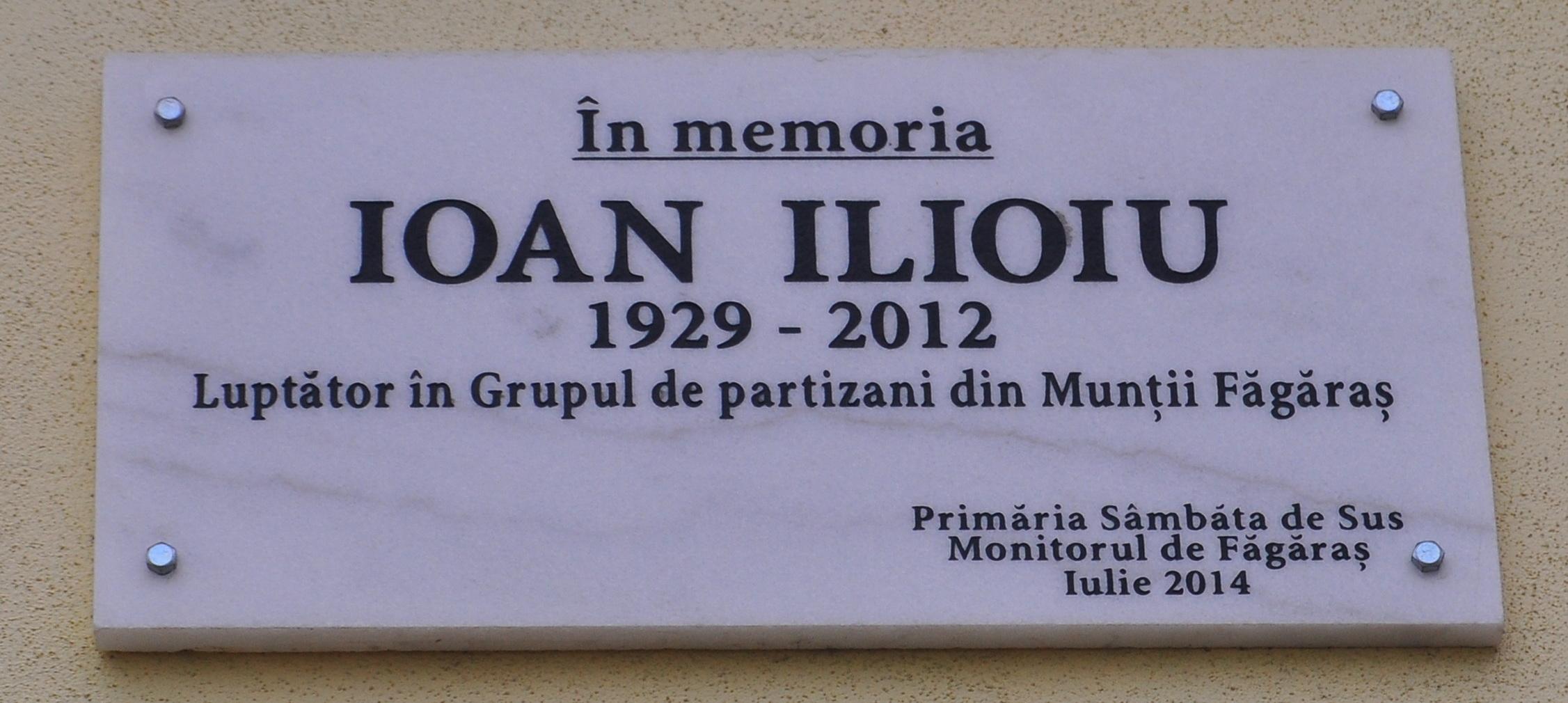 Placă comemorativă Ioan Ilioiu Sâmbata de Sus